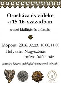 Vándorkiállítás és előadás a 15.-16. századi Orosházáról és környékéről
